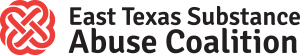 East Texas Substance Abuse Coalition