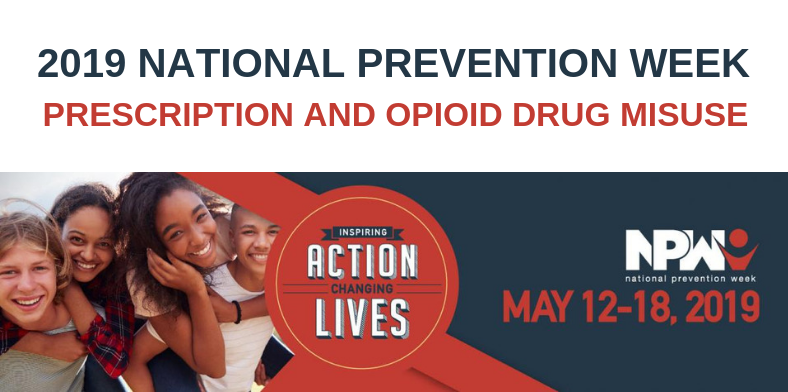 2019 National Prevention Week – Preventing Prescription and Opioid Drug Misuse